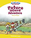 Pearson Kids : Level 6 Poptropica English--Future Island Adventure (Penguin Kids (Graded Readers))