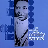 King of Chicago Blues by Muddy Waters