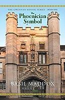 The Phoenician Symbol: The Gwennan Mosaic Series Book One