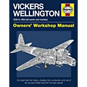 Vickers Wellington Manual: 1936-1953 (all marks and models) (Owners Workshop Manual)