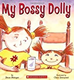 My Bossy Dolly