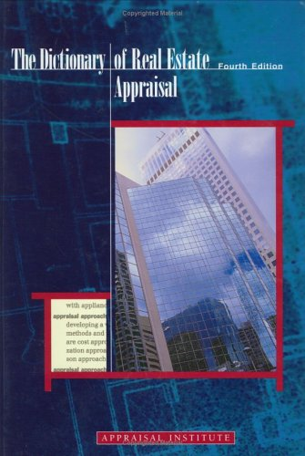 Download The Dictionary of Real Estate Appraisal 0922154724