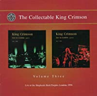 The Collectable King Crimson, Volume Three: Live at the Shepherds Bush Empire, London, 1996