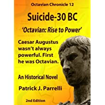#12 Suicide - 30 BC (The Octavian Chronicles) (English Edition)