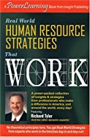 Real World Human Resource Strategies That Work: A Power Learning Book