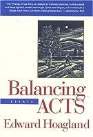 Balancing Acts: Essays