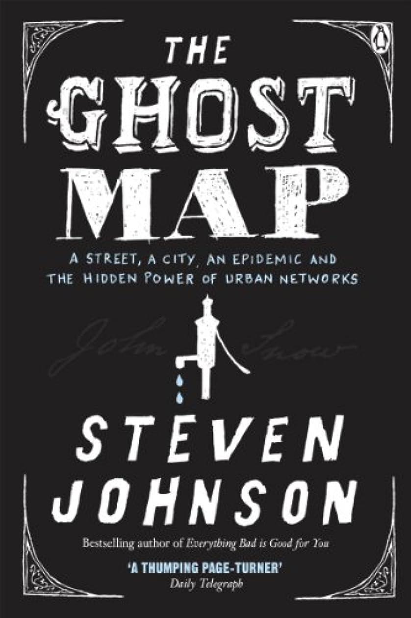 聖人尋ねるジャケットThe Ghost Map: A Street, an Epidemic and the Hidden Power of Urban Networks.