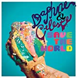 DAPHNE & CELESTE SAVE THE WORLD [Analog]