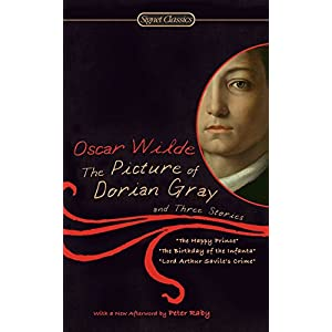 The Picture of Dorian Gray and Three Stories (Signet Classics)
