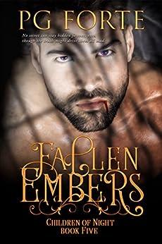 Fallen Embers (Children of Night) by [Forte, PG]