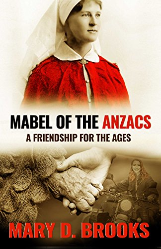 Mabel of the Anzacs: A Friendship For The Ages (Intertwined Souls In Between Series Book 1) by [Brooks, Mary D.]