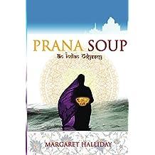 Prana Soup: an Indian Odyssey