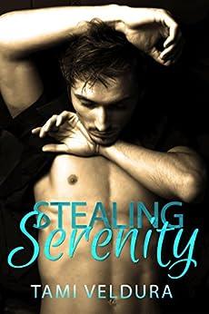 Stealing Serenity by [Veldura, Tami]