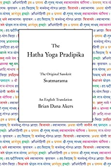 The Hatha Yoga Pradipika (Translated) by [Svatmarama]