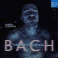 Silent Cantata by MUSICA SEQUENZA (2013-11-26)