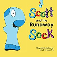 Scott and the Runaway Sock: A Heartwarming Story of Friendship (Scott and the Socks)
