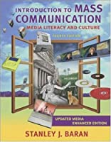 Introduction to Mass Communication: Media Literacy and Culture with PowerWeb and DVD, Media Enhanced Edition