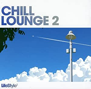 Vol. 2-Lifestyle: Chill Lounge