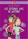 RAY-BAN Justine 1/Les Futures Vies De Justine