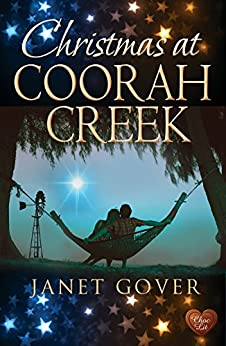 Christmas at Coorah Creek (Choc Lit): Find love in the Australian Outback this Christmas by [Gover, Janet]