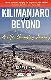 Kilimanjaro and Beyond (a Life-Changing Journey)