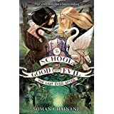 The School For Good And Evil (3) - The Last Ever After: Book 3