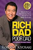 Rich Dad Poor Dad: What the Rich Teach Their Kids About Money That the Poor and Middle Class Do Not! 画像