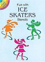 Fun with Ice Skaters Stencils (Dover Stencils)