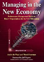 Managing in the New Economy: Renewing Organisations for a New Millennium