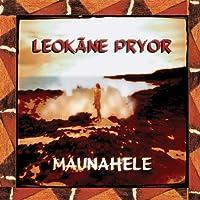 Maunahele by Leokane Pryor (2009-09-22)