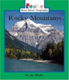Rocky Mountains (Rookie Read-About Geography)