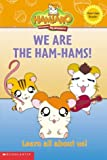 We Are the Ham-Hams: Learn All About Us! (Hamtaro Reader, 1)