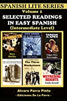 Selected Readings In Easy Spanish Vol 1 (Spanish Lite Series)