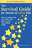 The Survival Guide for Parents of Gifted Kids: How to Understand, Live With, and Stick Up for Your Gifted Child 画像