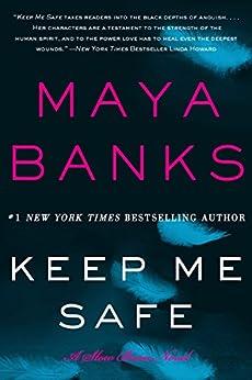 Keep Me Safe: A Slow Burn Novel (Slow Burn Novels) by [Banks, Maya]