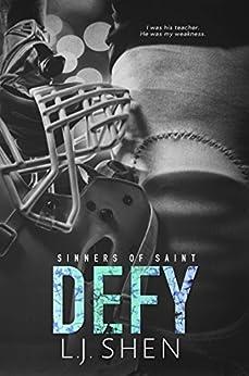 Defy (Sinners of Saint) by [Shen, L.J.]