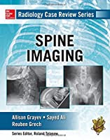 Radiology Case Review Series: Spine