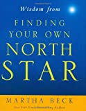 Wisdom from Finding Your Own North Star: Claiming the Life You Were Meant to Live