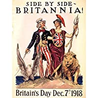 PROPAGANDA POLITICAL USA UK POST WAR WWI UNCLE SAM BRITANNIA POSTER 30X40 CM 12X16 IN 宣伝政治アメリカ合衆国イギリス戦争叔父ポスター