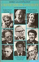 Criticism in Society: Interviews With Jacques Derrid, Northrop Frye, Harold Bloom, Geoffrey Hartman, Frank Kermode, Edward Said, Barbara Johnson, Fra (New Accents)