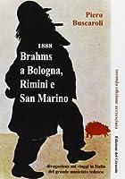1888 Brahms a Bologna, Rimini e San Marino