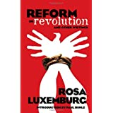 Reform or Revolution and Other Writings (Dover Books on History, Political and Social Science)