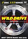 WILD DRIVE -Party Crusin' DVD MIX