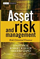 Asset and Risk Management: Risk Oriented Finance (The Wiley Finance Series)