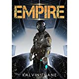 Empire - A Dog Squad Story - A Sci-fi Military Series - The Fifth Story by Kalvin Thane (English Edition)