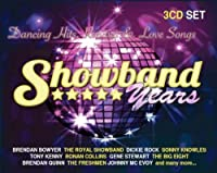 Showband Years: Dancing Hits, Rarities & Love Songs