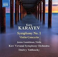 Kara Karayev: Symphony No. 1 Violin Concerto