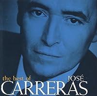 The Best of Jos茅 Carreras by Jos茅 Carreras