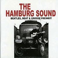 HAMBURG SOUND/BEATLES, BEAT & GROSSE FREIHEIT