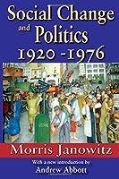 Social Change and Politics: 1920-1976